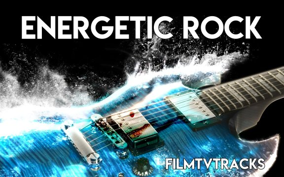 10 effective energetic rock tracks to amplify your trailer